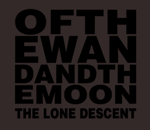 Of the Wand and the Moon - The Lone Descent; levynkansi