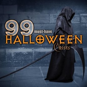 99 Must-Have Halloween Classics; levynkansi