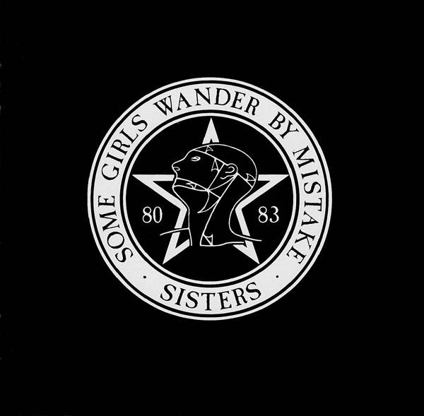 The Sisters of Mercy: Some Girls Wander by Mistake; levynkansi