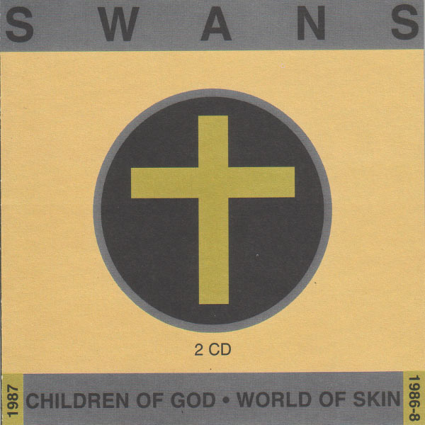 Swans: Children of God / World of Skin; levynkansi