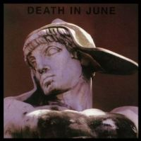 Death in June - But, What Ends When the Symbols Shatter?; levynkansi