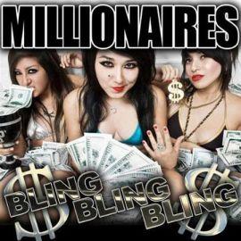 Millionaires - Bling Bling Bling!; levynkansi