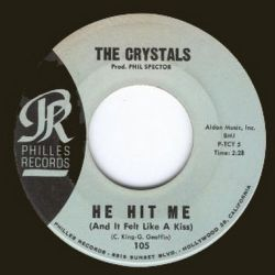 The Crystals - He Hit Me; single