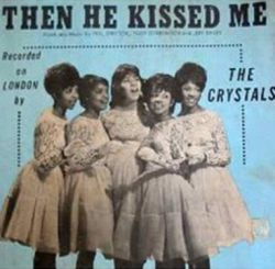 The Crystals - Then He Kissed Me; singlen kansikuva