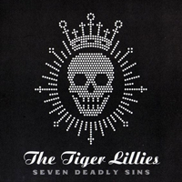 The Tiger Lillies - Seven Deadly Sins; levynkansi