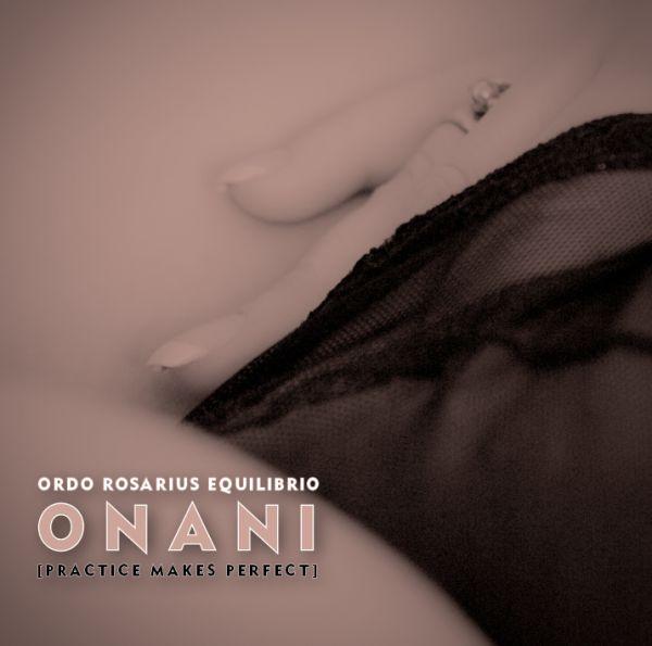 Ordo Rosarius Equilibrio - Onani; BandCamp-version kansi