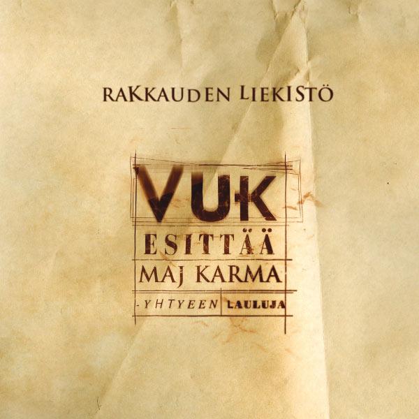 Vuk - Rakkauden liekistä - Vuk esittää Maj Karma -yhtyeen lauluja; levynkansi