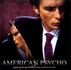American Psycho - Music from the controvesial motion picture; levynkansi