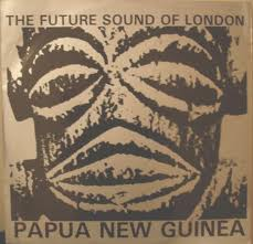 Future Sound of London: Papua New Guinea - ensimmäisen painoksen kansitaide