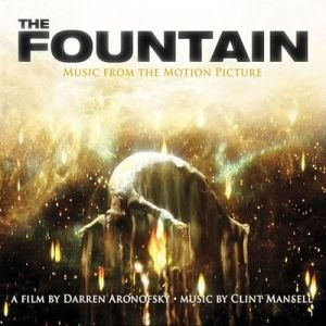 The Fountain: Music From the Motion Picture; levynkansi