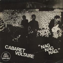 Cabaret Voltaire - Nag, Nag, Nag; singlen kansi (1979)