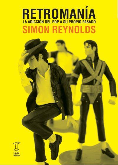 Simon Reynolds - Retromania; espanjankielisen käännöksen kansi