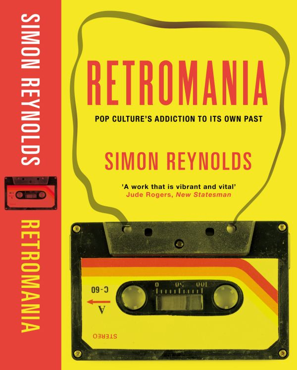 Simon Reynolds - Retromania; kansi
