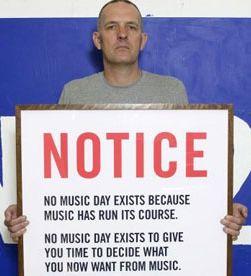 Bill Drummond hyvästelee levytetyn musiikin No Music Dayna.
