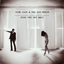 Nick Cave and the Bad Seeds - Push the Sky Away; levynkansi