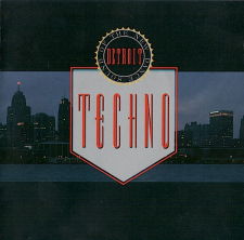 Techno! The New Dance Sound of Detroit -kokoelman kansikuva
