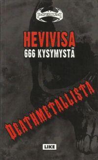 666 kysymystä deathmetallista