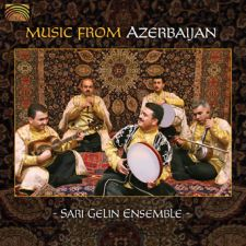 Sari Gelin Ensemble: Music from Azerbaijan (levyn kansikuva)