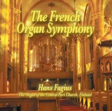 Hans Fagius: The French Organ Symphony (levynkansi)
