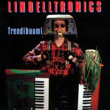 Lindelltronics: Trendibuumi (levynkansi)