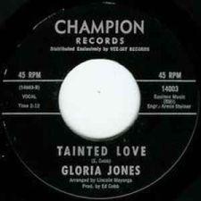 Gloria Jones - Tainted Love (alkuperäisen singlen etiketti)